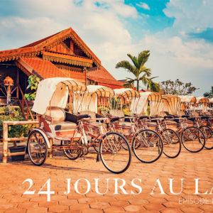 Vientiane - 24 jours au Laos - Épisode 1