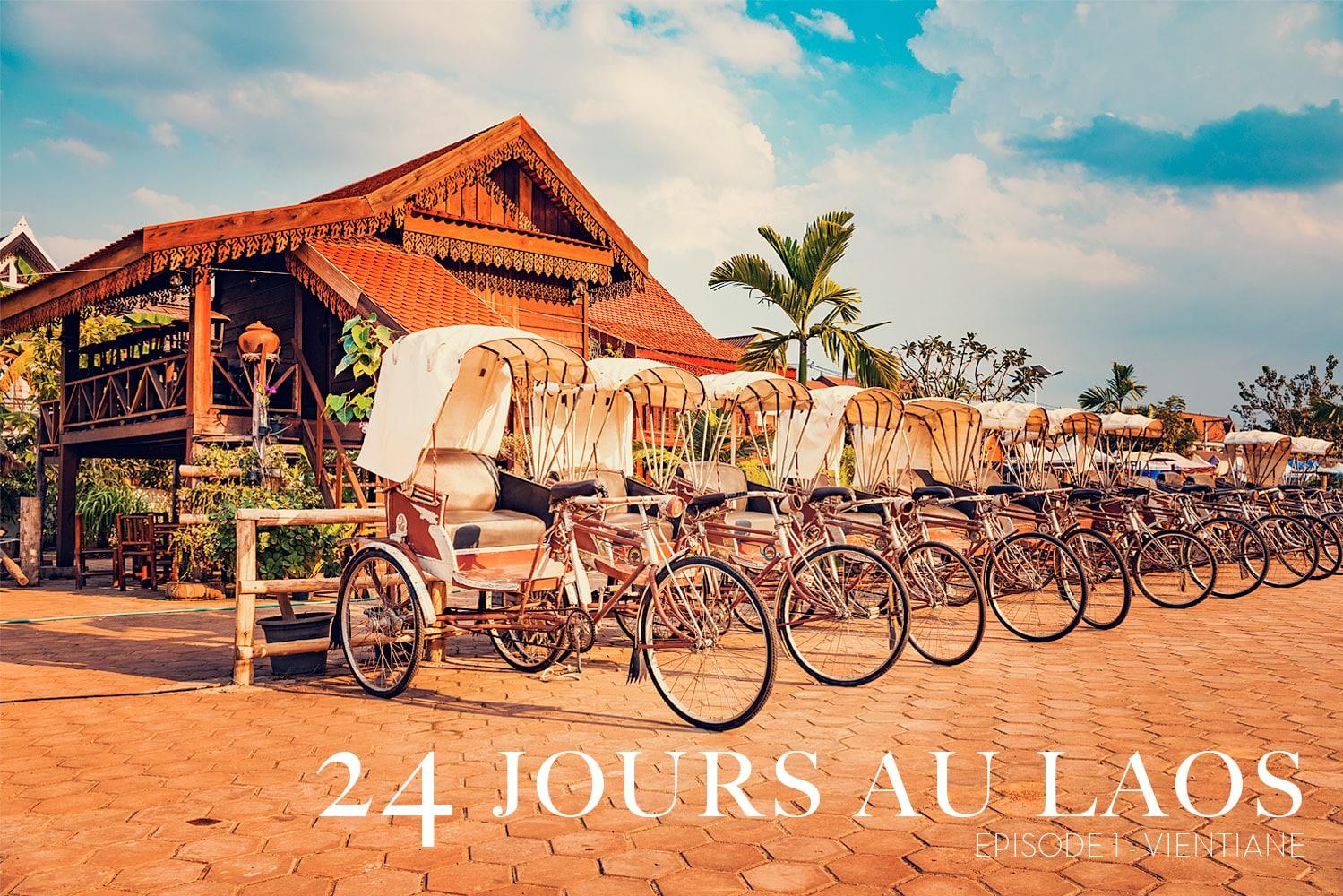 24 jours au Laos - Épisode 1 - Vientiane
