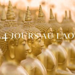 Paksé - 24 jours au Laos – Épisode 3