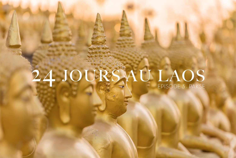 24 jours au Laos – Épisode 3 – Paksé