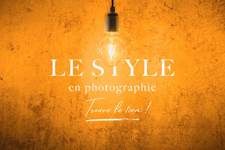 Style Photographique - Trouve le tien
