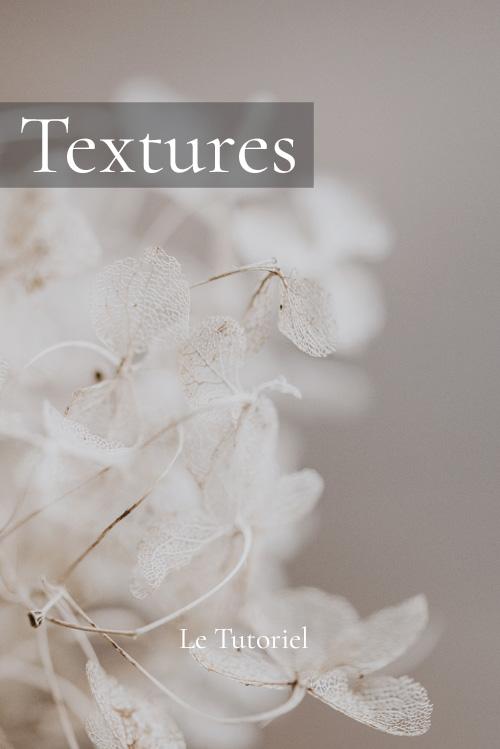 Le tutoriel des textures
