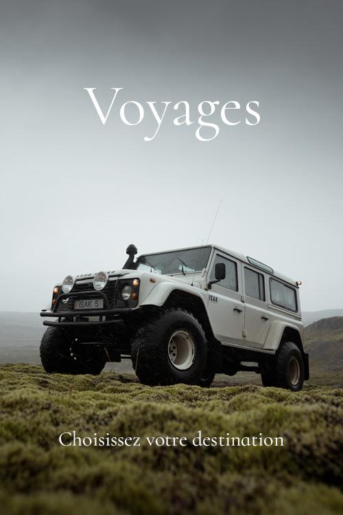 Voyages - Choisissez votre destination