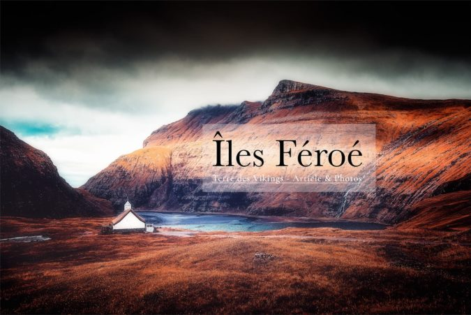 Îles Féroé - Articles & Photos