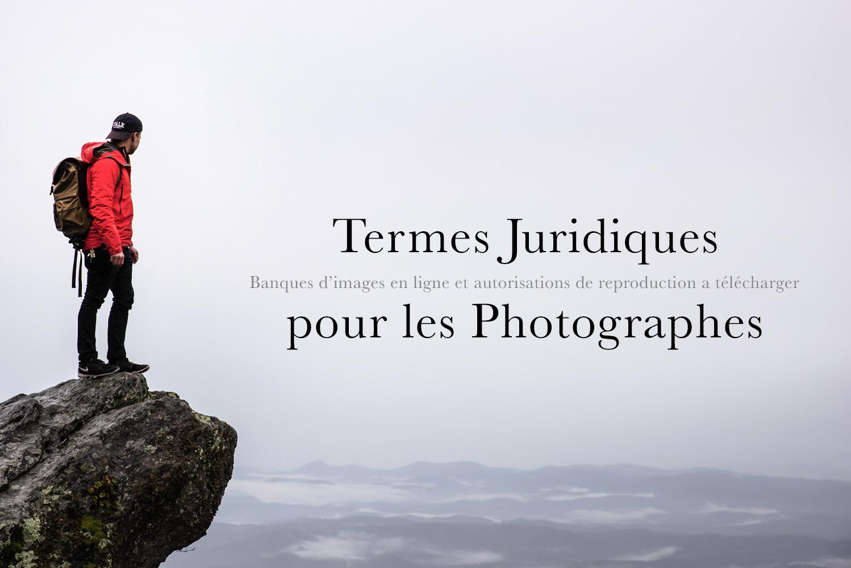 Termes juridiques pour les photographes