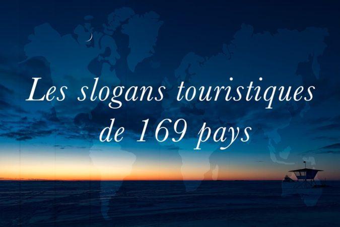 Les slogans touristiques de 169 pays
