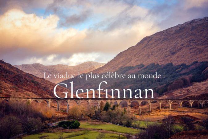 Glenfinnan viaduc - Écosse