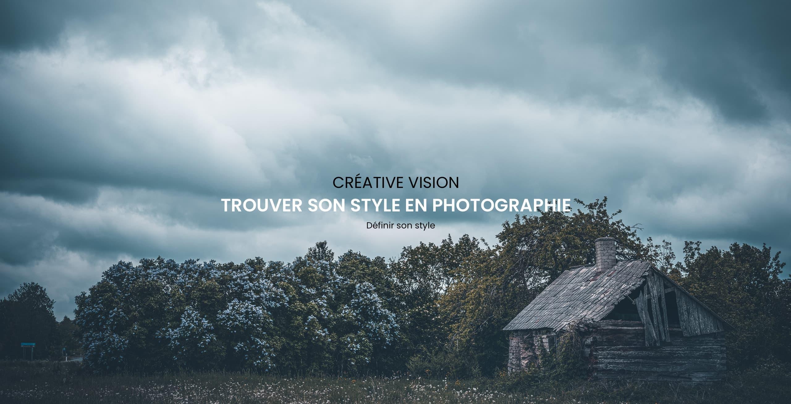 Définir son style en photographie