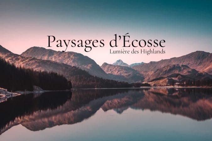 Paysage d'Écosse et des Highlands