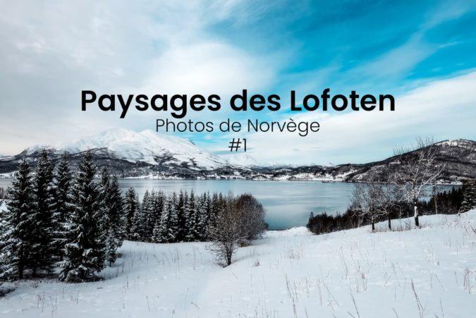Paysages des Lofoten en Norvège