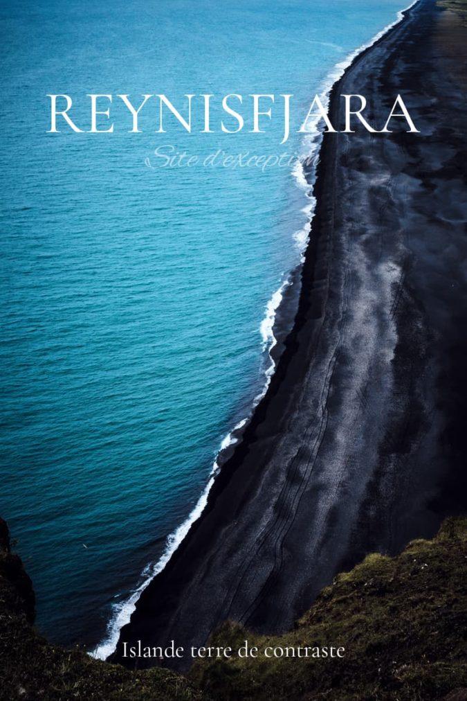 Reynisfjara site d'exception en Islande